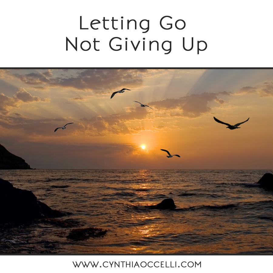 Letting go, Not giving up