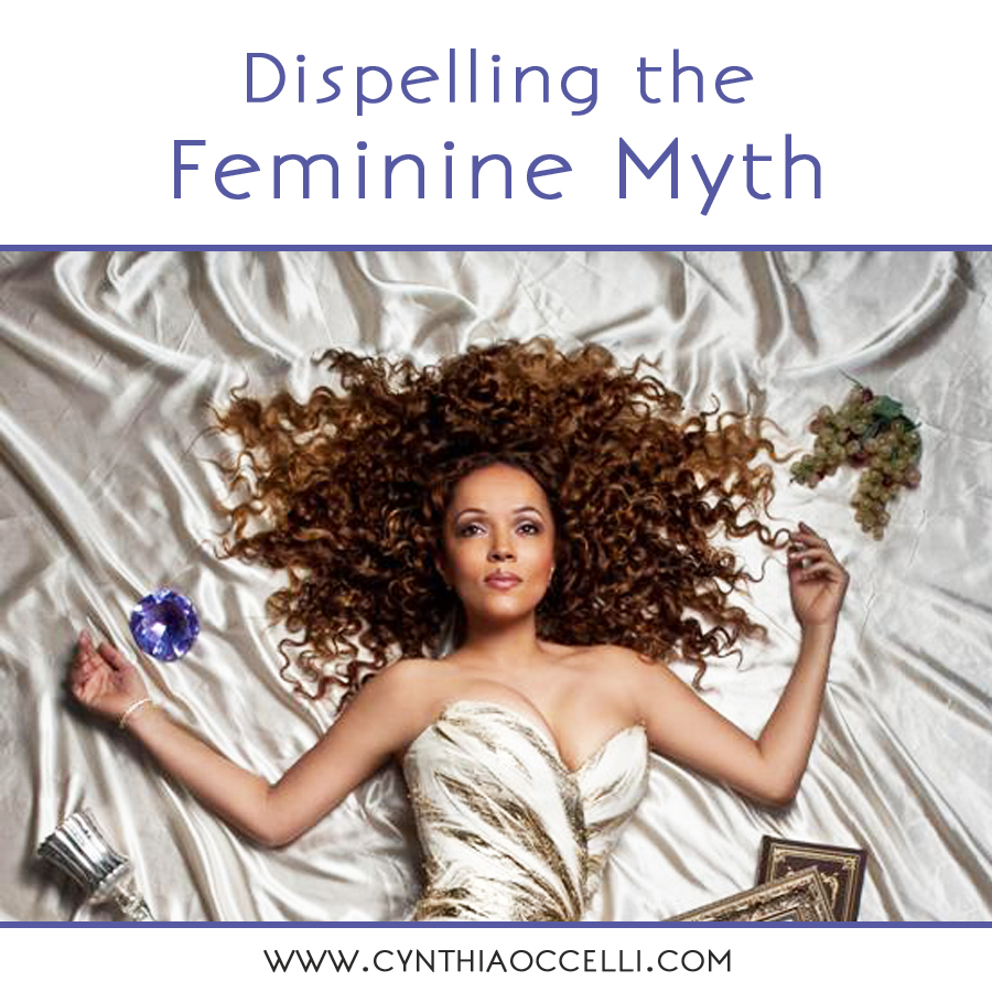 Dispelling the Feminine Myth