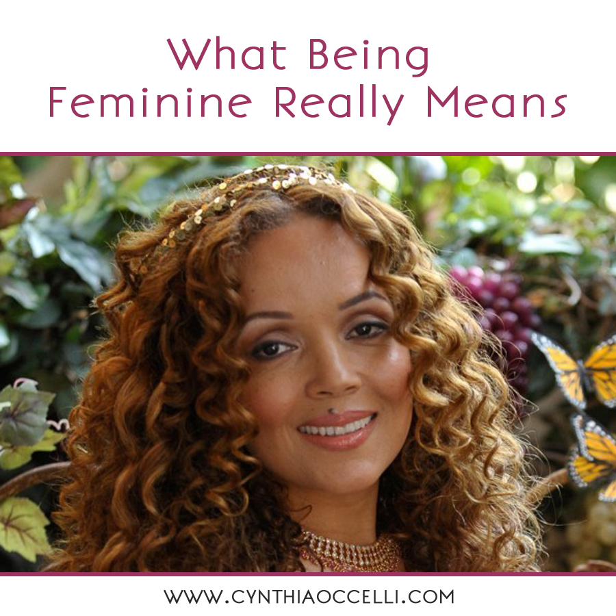 What Being Feminine Really Means