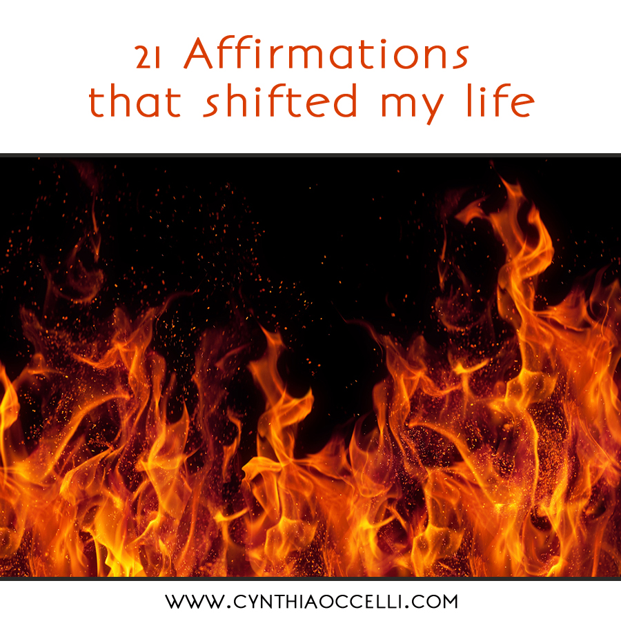 21 Affirmations that shifted my life
