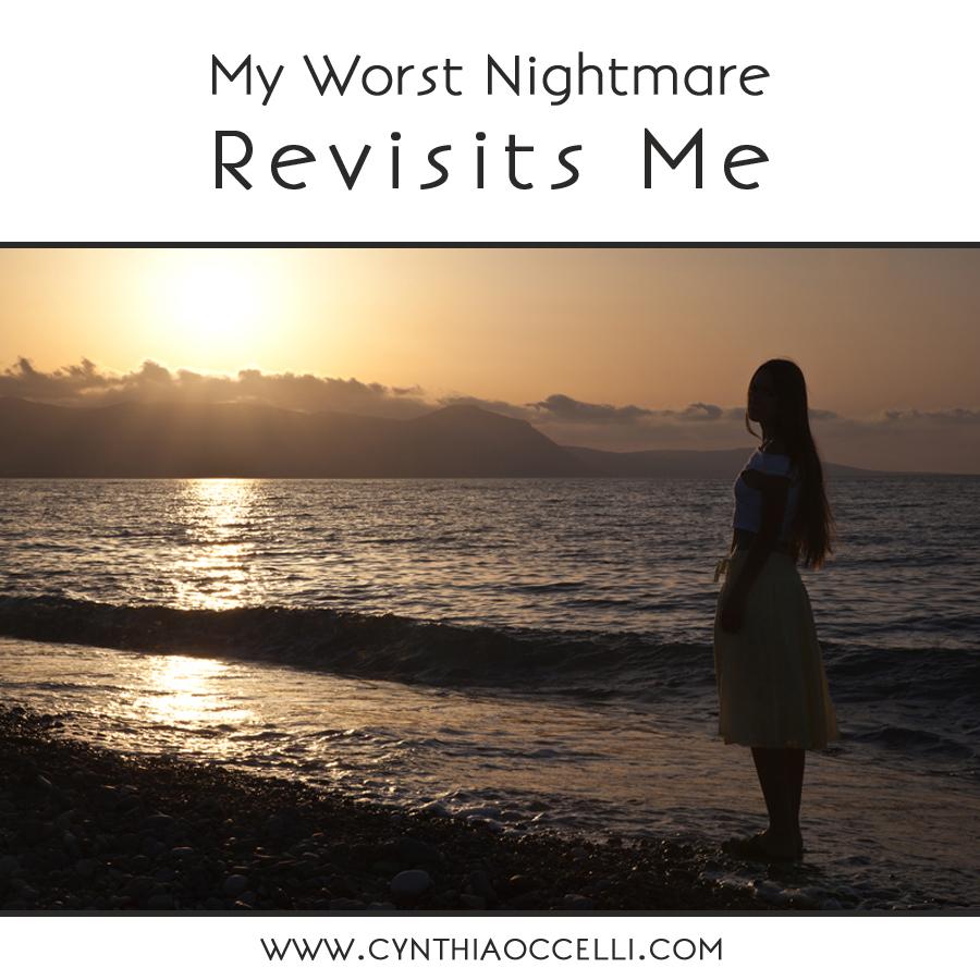 My Worst Nightmare Revisits Me. (Prayers please.)