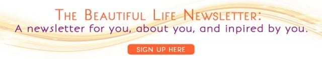 Sign up to the Beautiful Life Newsletter