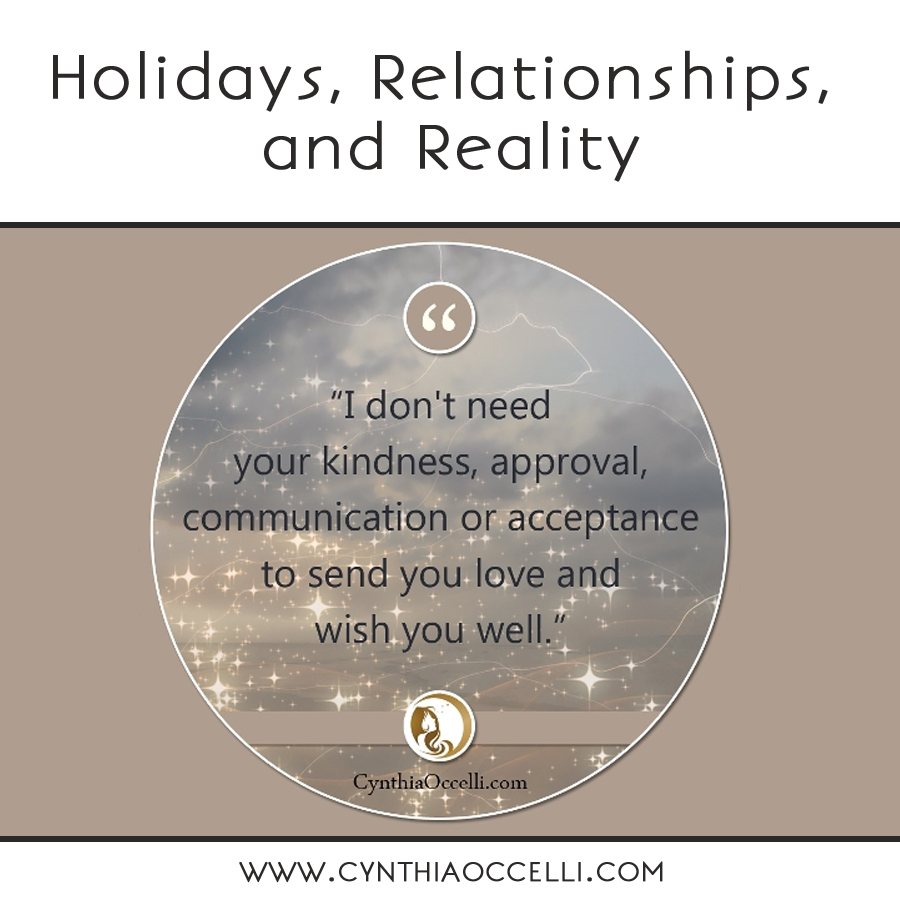 Holidays, Relationships, and Reality