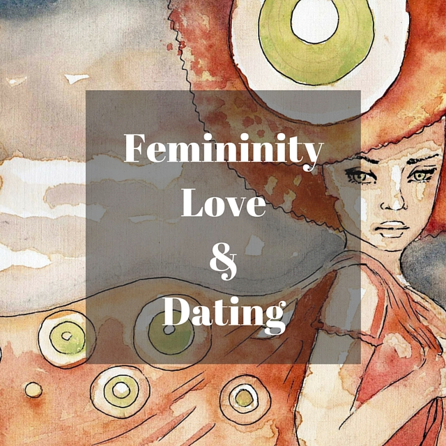 Femininity Love Dating