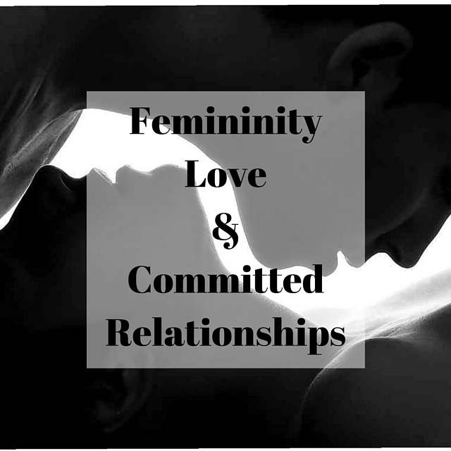 LIFE 019: Femininity, Love and Relationships