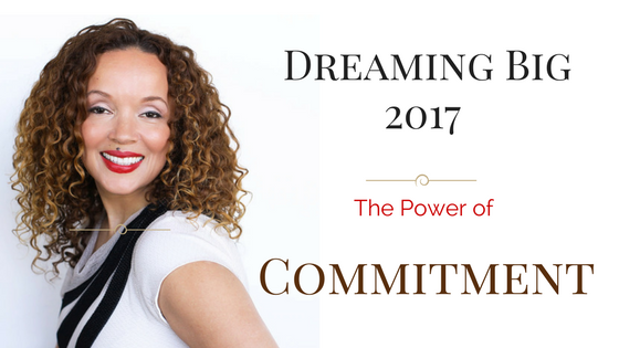 LIFE 027: Commitment and Dreaming BIG in 2017