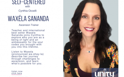 Self Centered: Exploring Ascension with Waxela Sananda