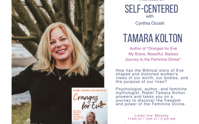 Self Centered: Oranges for Eve with Rabbi Tamara Kolton