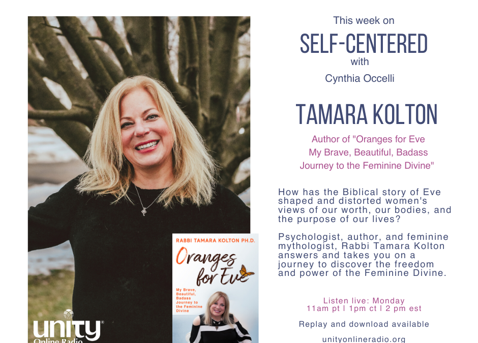 Self Centered: Oranges for Eve with Rabbi Tamara Kolton