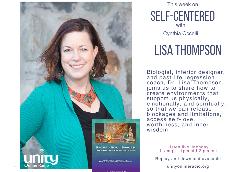 Self-Centered: Sacred Soul Spaces with Dr. Lisa Thompson