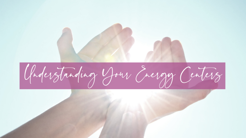 LIFE 084: Understanding Your Energy Centres