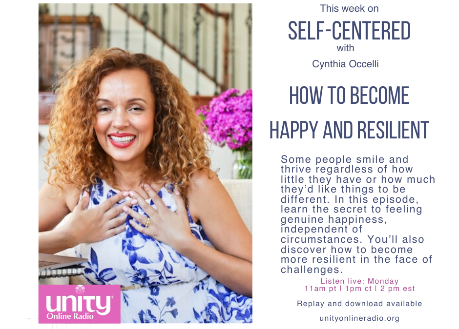 Self-Centered: Becoming Resilient So You Can Thrive