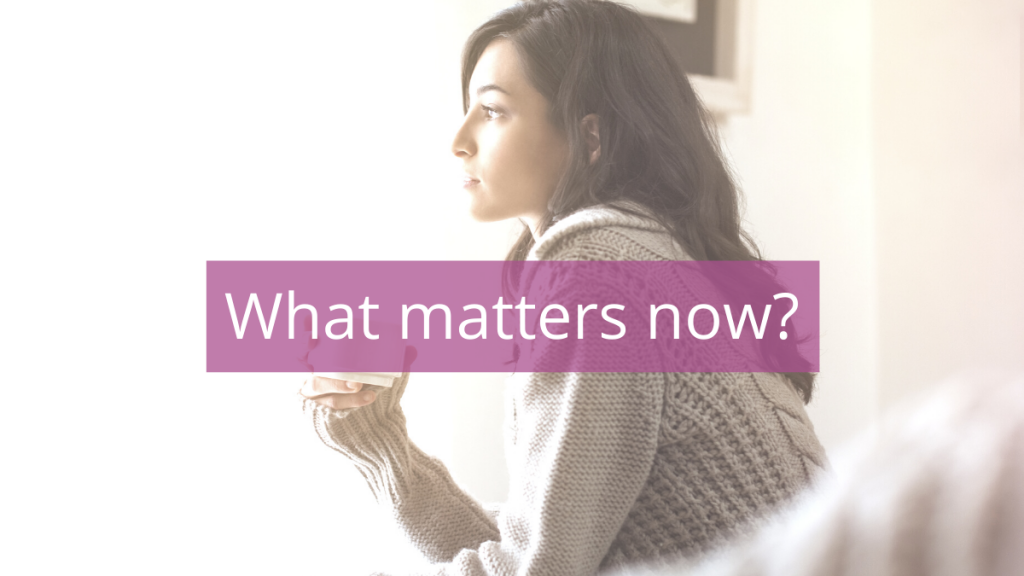 LIFE 87: What Matters Now