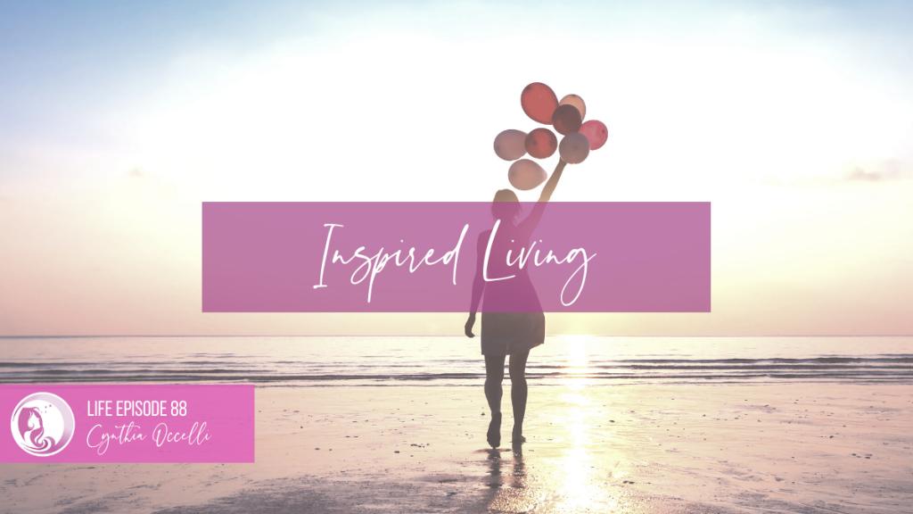 LIFE 88: Inspired Living